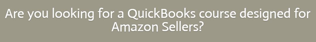Amazon Sellers Guide to Quickbooks Pro Course Information