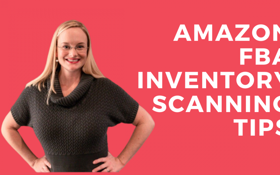 Amazon FBA Inventory Scanning Tips