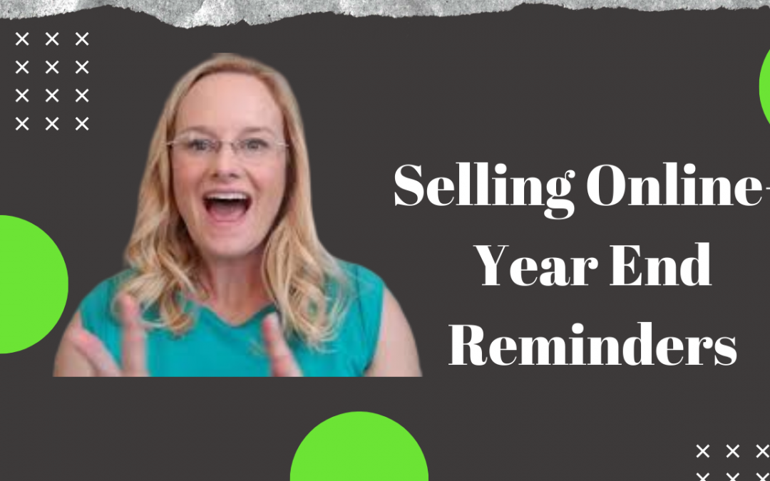 Selling Online- Year End Reminders- Buy Your Office Supplies now