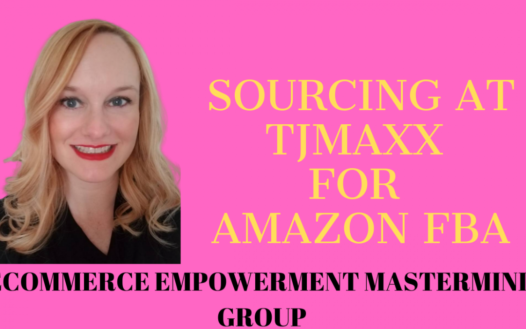 Sourcing at TJMaxx- Amazon FBA Selling for Beginners- How to Source for Amazon Recap, Selling online