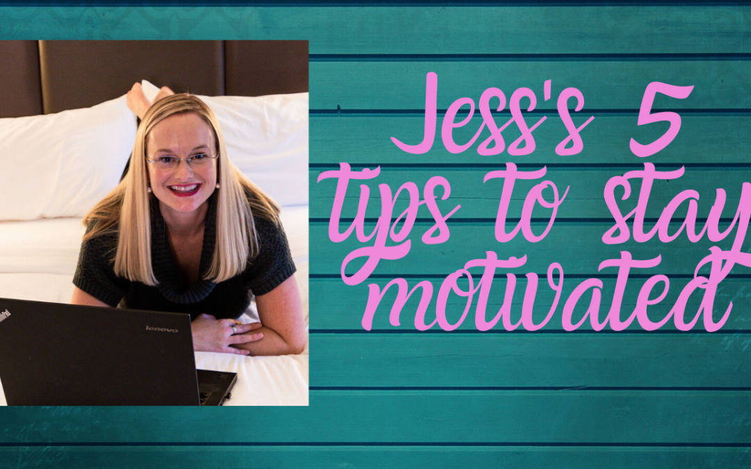 Jess's 5 tips to stay motivated | Entrepreneur  | Ecommerce Selling  | Selling Online  | Motivation