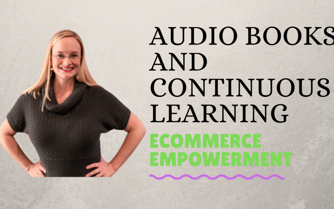 Audio Books and Continuous Learning