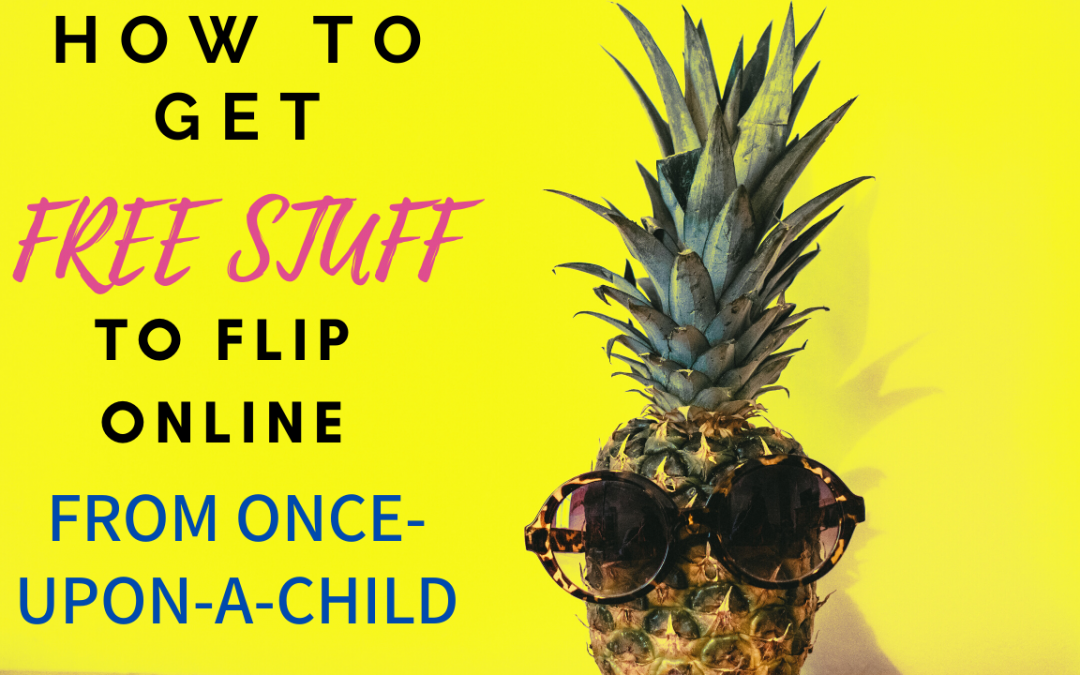 How to Get Free Inventory from Once Upon a Child